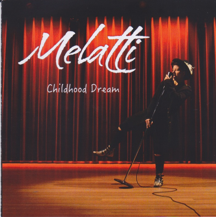 Melatti - Childhood Dream